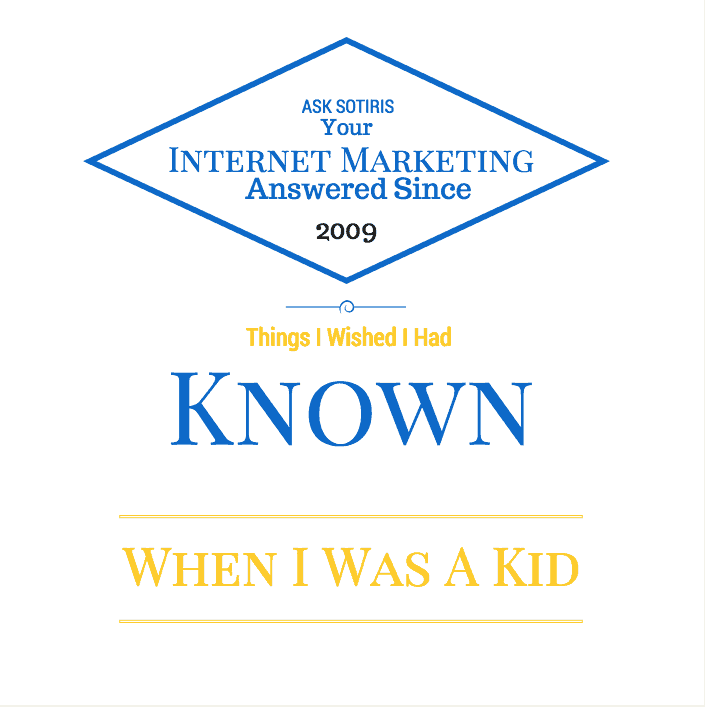 Things I Wished I Had Known When I Was A Kid