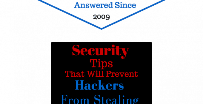 Security Tips that will Prevent Hackers from Gaining Access to Your Data