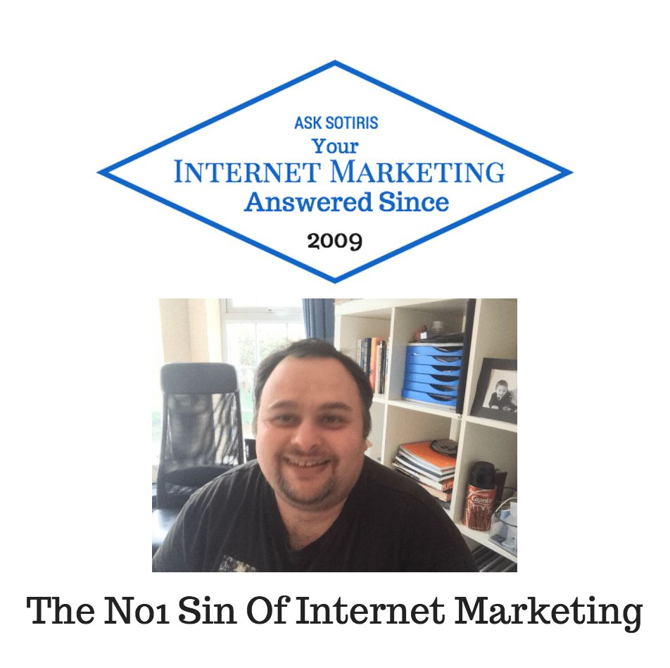 The No1 Sin Of Internet Marketing