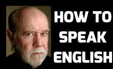 George Carlin - How To Speak English