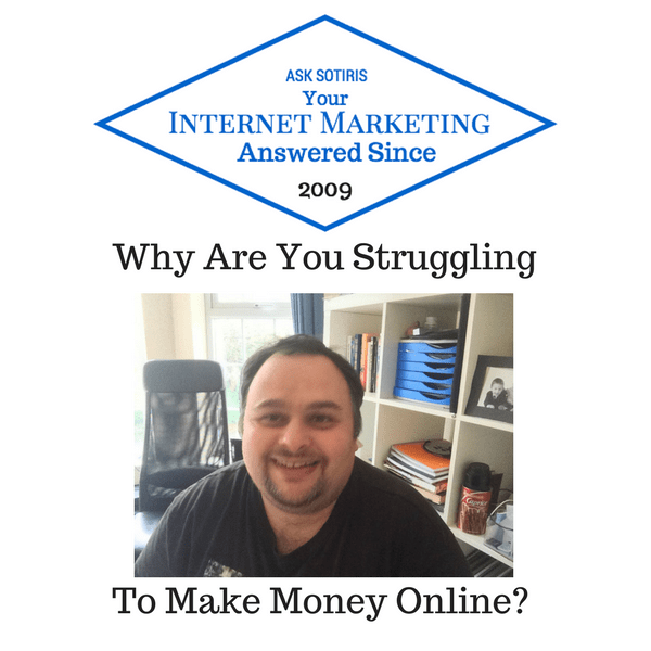 Why Are You Struggling To Make Money Online