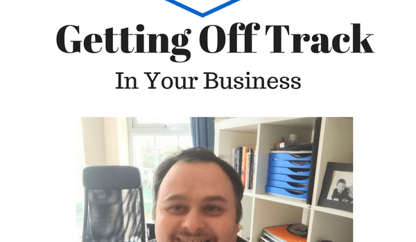 Getting Off Track In Your Business