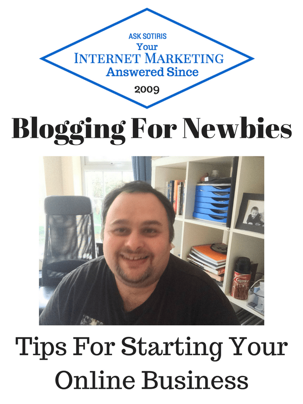 Blogging For Newbies Tips For Starting Your Online Business