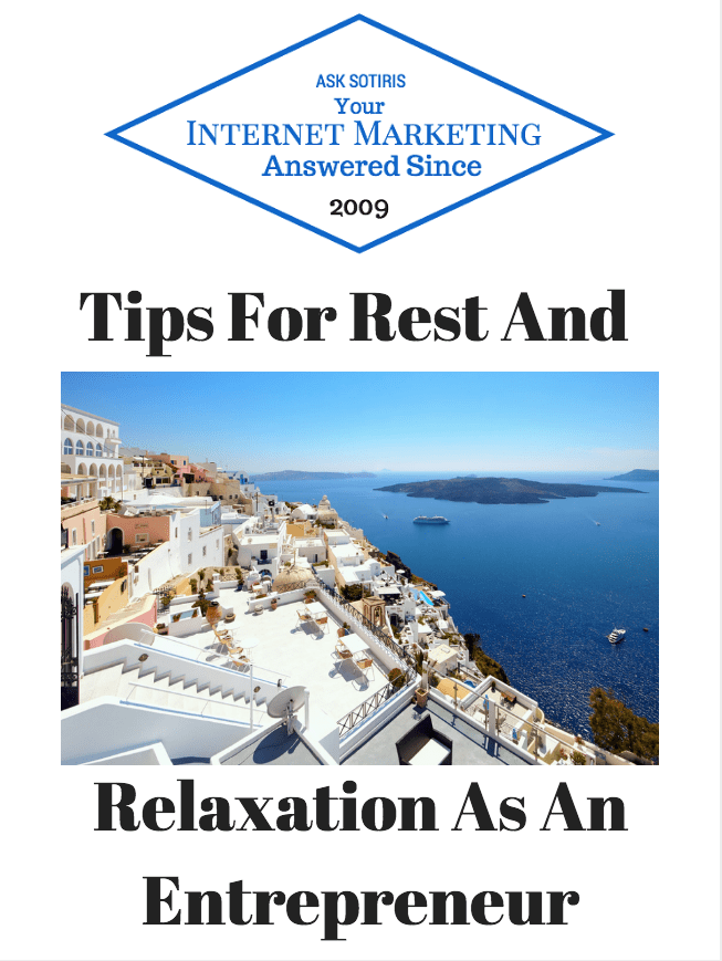Tips For Rest And Relaxation As An Entrepreneur