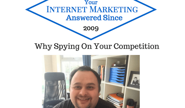 Why Spying On Your Competition