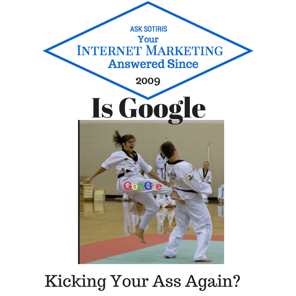 Is Google Kicking Your Ass Again?