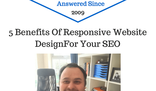 5 Benefits of Responsive Web Design For Your SEO