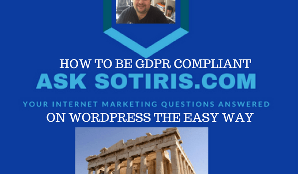 HOW TO BE GDPR COMPLIANT ON WORDPRESS THE EASY WAY