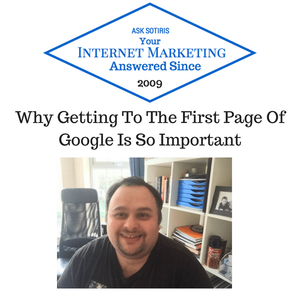 Why Getting To The First Page Of Google Is So Important