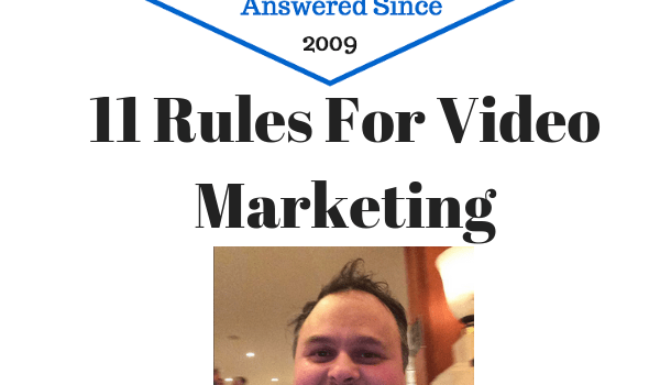 11 Rules For Video Marketing