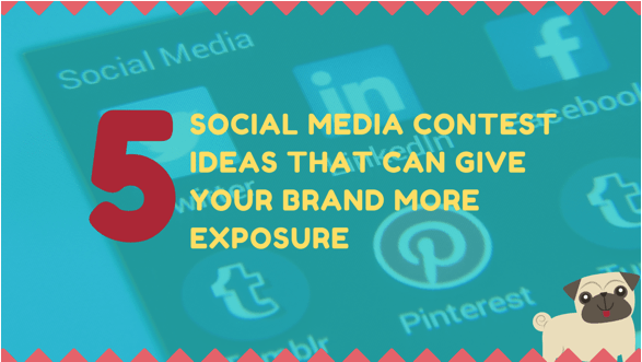 5 Social Media Contest Ideas that Can Give your Brand More Exposure