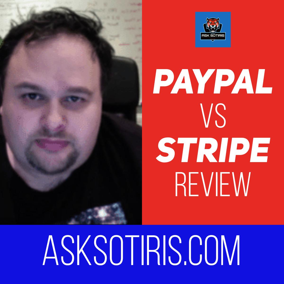 Paypal VS Stripe Review