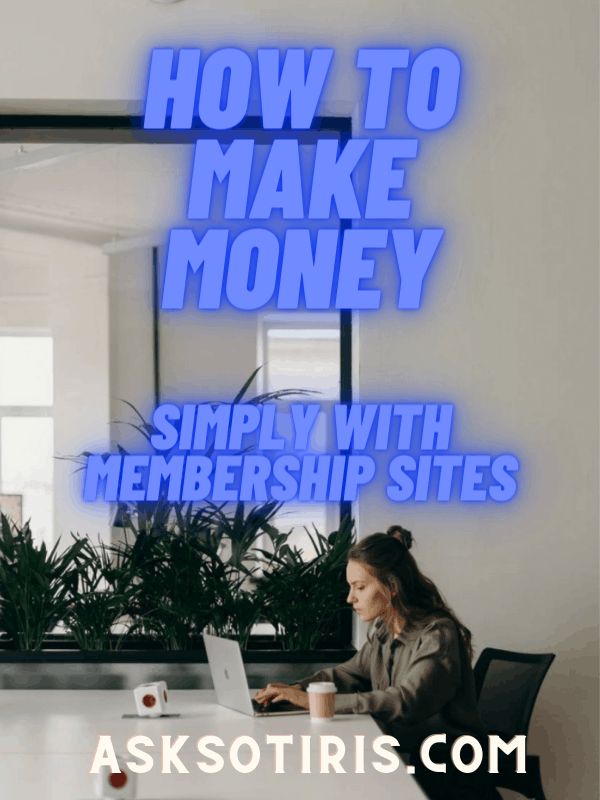 How To Make Money Simply With Membership Sites