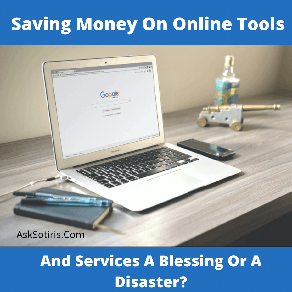 Saving Money On Online Tools And Services A Blessing Or Disaster?