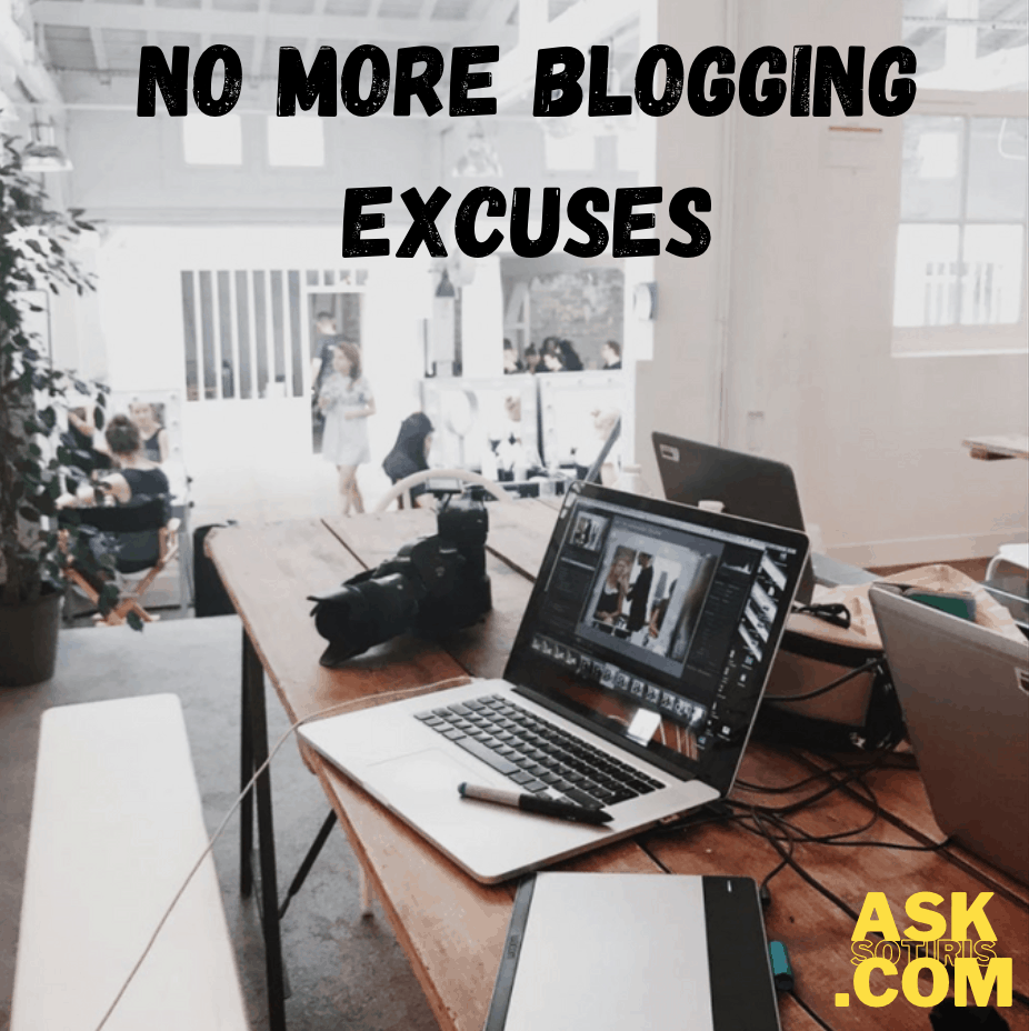 No More Blogging Excuses