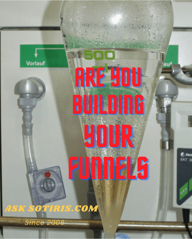 Are You Building your Funnels