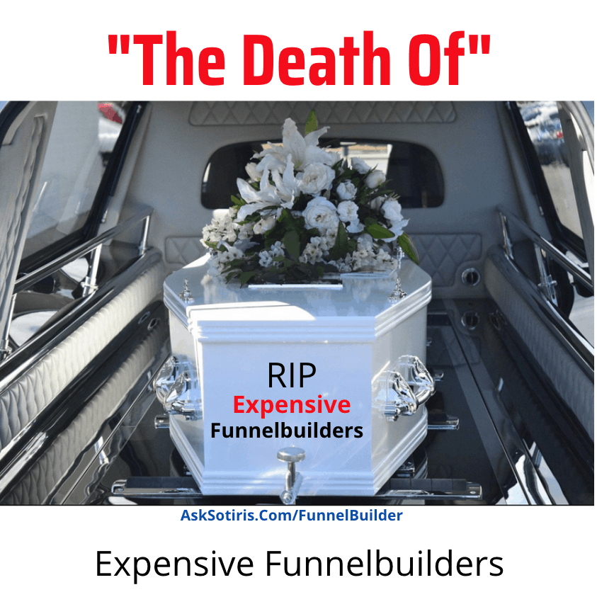 The Death Of Expensive Funnelbuilders